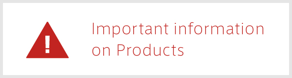 Important information on Products
